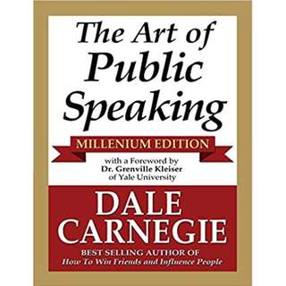 The Art of Public Speaking By Dale Carnegie (267 Page Mega eBook)