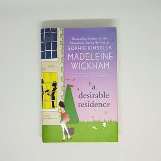 A Desirable Residence by Madelein Wickham (Sophie Kinsella)