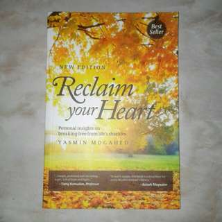 Reclaim Your Heart by Yasmin Mogahed