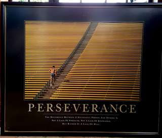 Motivational Poster - PERSEVERANCE