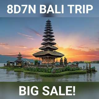 [BIG SALE] 8D7N Bali Trip Package
