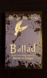 Ballad by Maggie Stiefvater