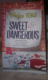 Novel sweet & dangerous