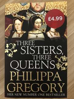 Three Sisters, Three Queens - By Philippa Gregory