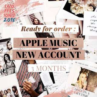 APPLE MUSIC 3 MONTHS (AKUN BARU) ~ FIRST HAND, trusted, proses cepat & aman ❤️❤️