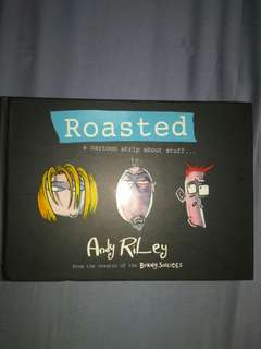 Roasted cartoon strip by Andy Riley Creator of Bunny suicides