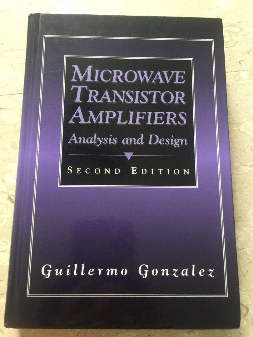 Microwave Transistor Amplifiers Analysis And Design Guillermo Photo