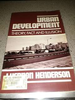 Buku teks the praise of Urban Development, theory, fact and illusion by J Vernon Herderson