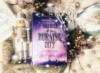 ❣️ daughter of the burning city - amanda foody [brand new hardback]