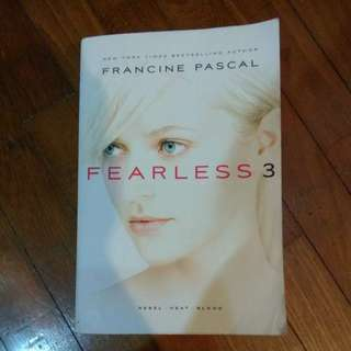Fearless 3 by Francine Pascal (Rebel, Heat, Blood)