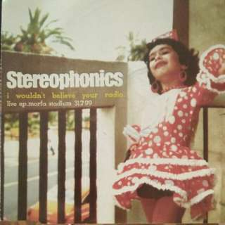 Stereophonics I Wouldn't Believe Your Radio Single