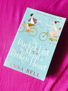 Anna Bell: The Bucket List to Mend a Broken Heart