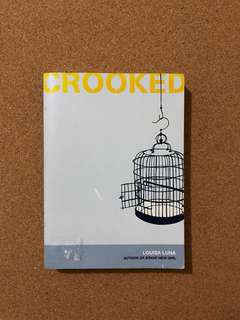 Crooked (Novel by Louisa Luna)