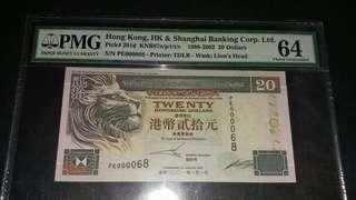 幸運號68(年年年年路發)2001年滙豐銀行貳拾圓 PMG 64 C.U. 紙邊有一點微黃(見第3張相)