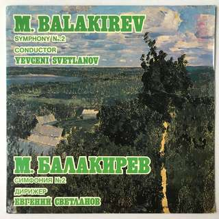 Balakirev Symphony 2 Svetlanov Melodiya C10-10049-50