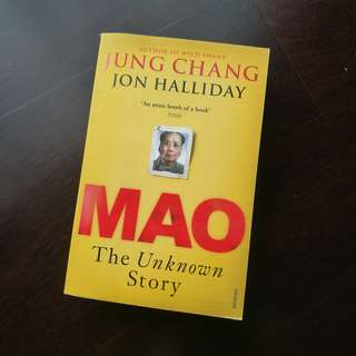Mao: The Unknown Story by Jung Chang & Jon Halliday