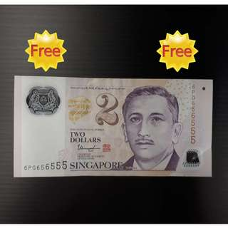 "FREE !!! (Zero Cost) :  Singapore $2 Dollar Bank Note Nice Number : "" 6PG656555 """