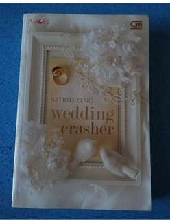 Novel Wedding Crasher by Astrid Zeng