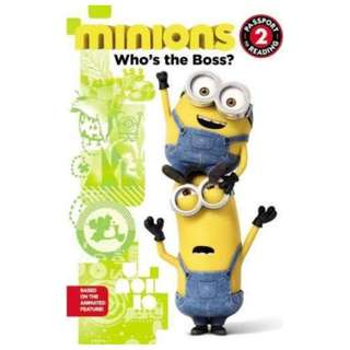 (Brand New) Minions Who's the Boss?    By: Universal, Lucy Rosen (Paperback)  For Ages: 4 - 6 years old     Lexile Code : 500L