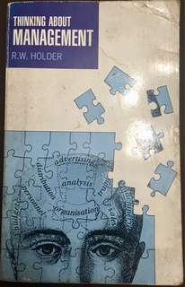 Thinking About Management by R.W. Holder