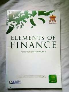 ELEMENTS OF FINANCE (OBE ALIGNED)- Mariano 2014 ed.