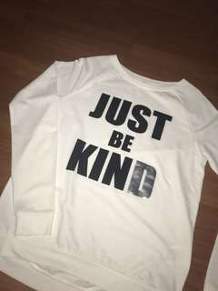 Just be kind pullover