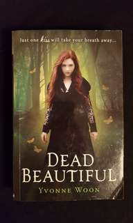 Dead Beautiful by Yvonne Woon