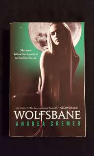 Nightshade ~ Wolfsbane by Andrea Cremer