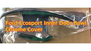 FORD ECOSPORT INNER DOOR BOWL CHROME COVER