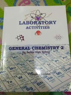 Laboratory Activities General Chemistry 2 for Senior Highschool