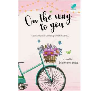 Ebook On The Way To You - Eva Riyanty Lubis