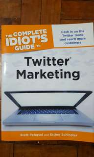 Twitter Marketing The Complete Idiot's Guide Business Management Help