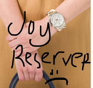 Joy reservers will be posted