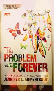 The Problem With Forever By: Jennifer L. Armentrout