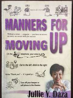 Manners for Moving Up by Julie Y. Daza