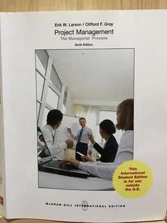 Project Management: The Managerial Process by Erik W. Larson & Clifford F. Gray