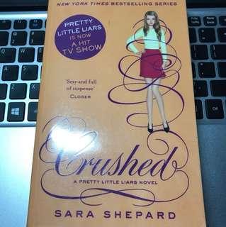 Crushed a pretty little liars novel