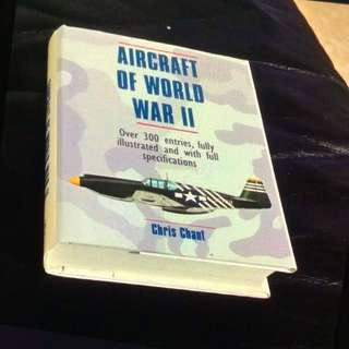 Aircraft Of World War II-Over 300 Entries Fully Illustrated And With Full Specifications