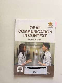 Oral Communication in Context by Ramona S Flores Grade 11/12 Textbook