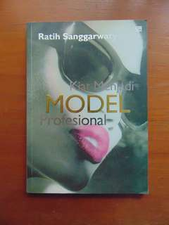 Kiat Menjadi Model Professional by Ratih Sanggarwati