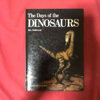 THE DAYS OF THE DINOSAURS