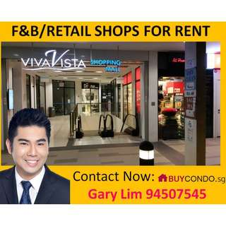 F&B or Retail Shops for Rent