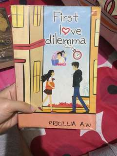Novel Teenlit First Love Dilemma - Pricillia A. W