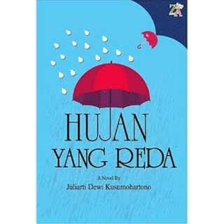Ebook Hujan Yang Reda - Juliarti Dewi Kusumohartono
