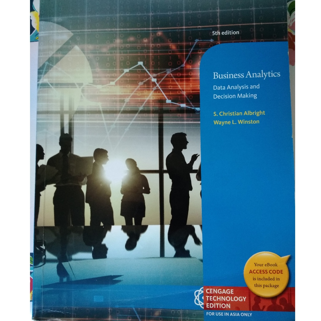 business analytics data analysis and decision making 6th edition pdf