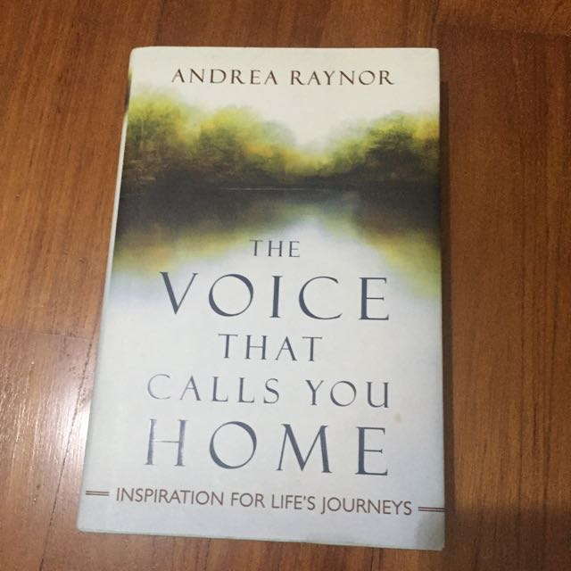 The Voice That Calls You Home: Inspiration for Lifes Journeys