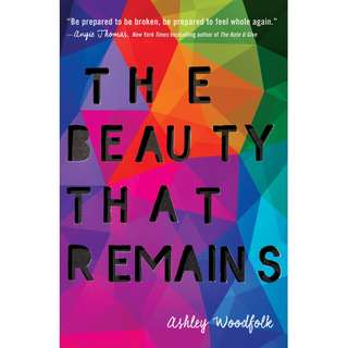 The Beauty that Remains (Ashley Woodfolk)
