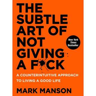 The Subtle Art of Not Giving a F by Mark Manson (ebook)