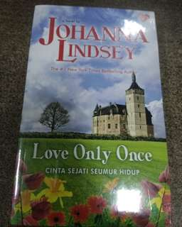 Love Only Once - Cinta Seumur Hidup by Johanna Lindsey