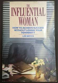 The Influential Woman by Lee Bryce